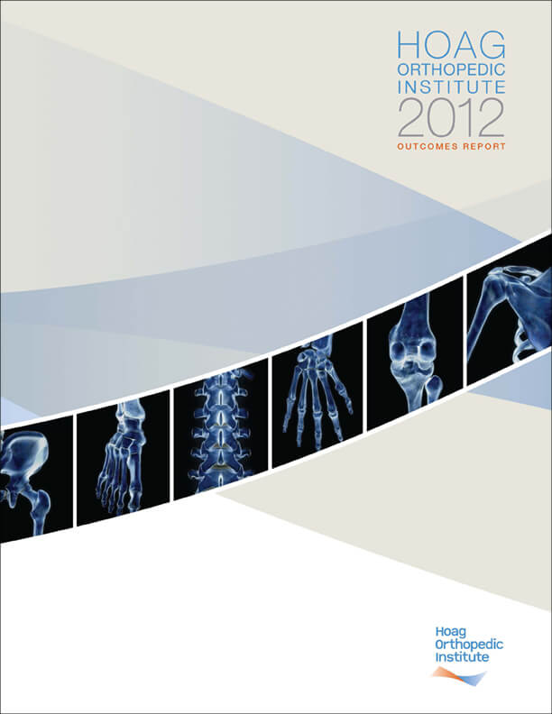 Hoag Orthopedic Institute 2012 Outcomes Report