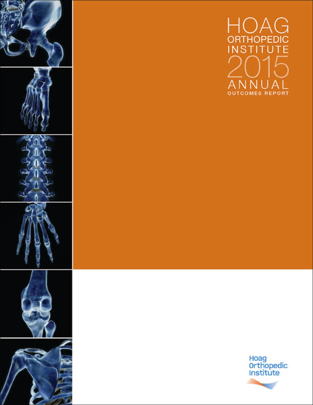 Hoag Orthopedic Institute 2015 Outcomes Report